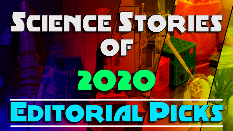 Science Stories of 2020 –– Editorial Picks